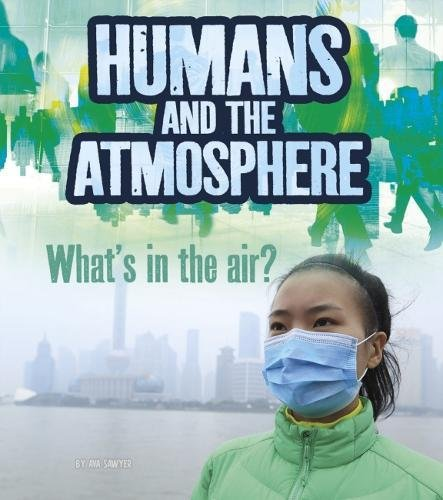 Download Humans and Earth's Atmosphere (Fact Finders: Humans and Our Planet) pdf epub
