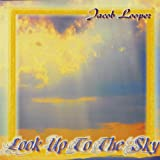Look Up to the Sky by Jacob Looper