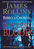 Innocent Blood, James Rollins and Rebecca Cantrell, 0061991066