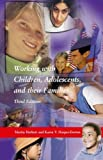 img - for Working With Children, Adolescents, and Their Families, Third Edition book / textbook / text book
