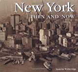 New York Then and Now, Annette Witheridge, 1571457976