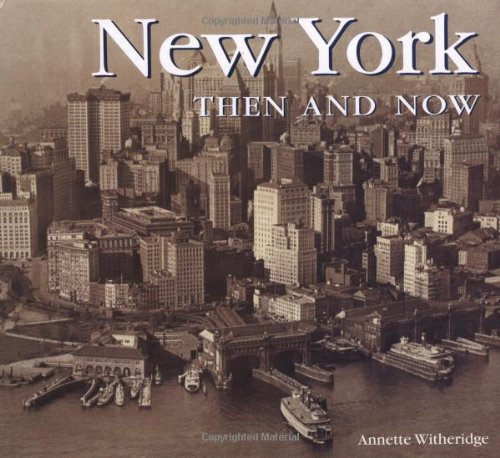 New York Then and Now (Then & Now) pdf epub