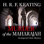 The Murder of the Maharajah | H. R.F. Keating