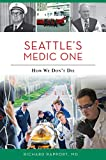 Seattle s Medic One: How We Don t Die