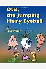 Otis, The Jumping Hairy Eyeball Paperback
