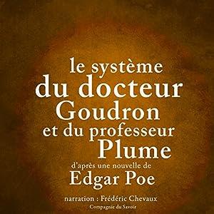 Le système du docteur Goudron et du professeur Plume | Livre audio