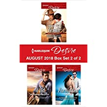 Harlequin Desire August 2018 - Box Set 2 of 2: Heart of a Texan\Wild Wyoming Nights\Forbidden Lovers