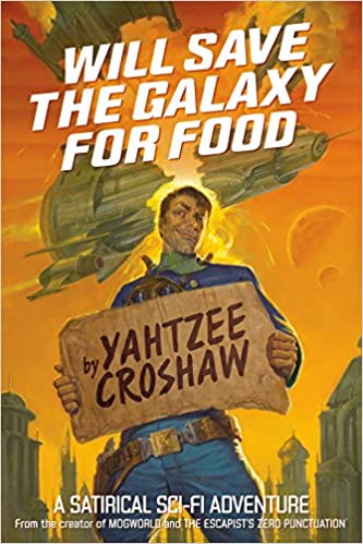 Amazoncom Will Save The Galaxy For Food 9781506701653 Yahtzee