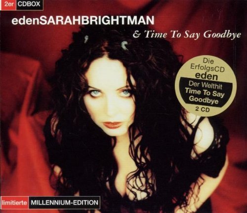 Eden/Time to Say Goodbye By Sarah Brightman (1999-12-15) (Sarah Brightman Time To Say Goodbye Cd)