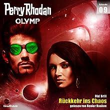 Rückkehr ins Chaos (Perry Rhodan Olymp 9) Hörbuch von Dietmar Schmidt Gesprochen von: Renier Baaken