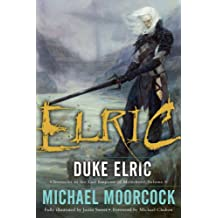 Duke Elric (Chronicles of the Last Emperor of Melnibone)