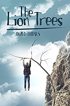 The Lion Trees by [Thomas, Owen]