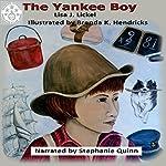 Matthew Lacraft: The Yankee Boy | Lisa J. Lickel