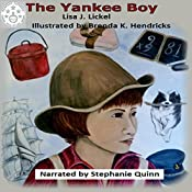 Matthew Lacraft: The Yankee Boy | Lisa J. Lickel