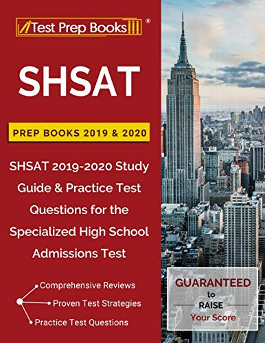 2020 School Books - SHSAT Prep Books 2019 & 2020: SHSAT 2019-2020 Study Guide & Practice Test Questions for the Specialized High School Admissions Test