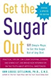 Get the Sugar Out, Ann Louise Gittleman, 0307394859