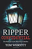 Ripper Confidential: New Research on the Whitechapel Murders: Volume 2 (Jack the Ripper)