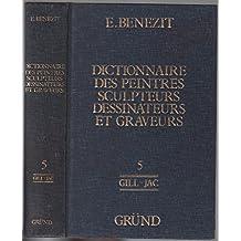 Dictionnaire Critique et Documentaire des Peintres, Sculpteurs, Dessinateurs et Graveurs n° 5