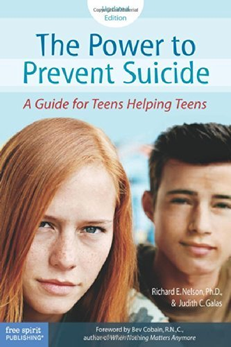 The Power To Prevent Suicide  A Guide For Teens Helping Teens By Richard E  Nelson Ph D   2006 07 15