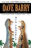 Big Trouble, Dave Barry, 0425239470
