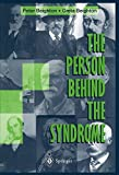 The Person Behind the Syndrome, Beighton, Peter and Beighton, Greta, 1447112369