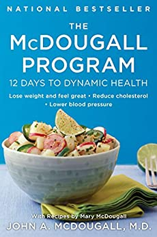 The McDougall Program: 12 Days to Dynamic Health (Plume) by [McDougall, John A.]