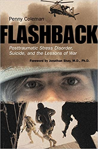 Amazon.com: Flashback: Posttraumatic Stress Disorder, Suicide, and ...