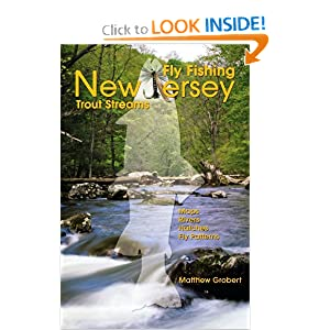 Fly Fishing New Jersey Trout Streams Matthew Grobert