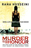 Murder in the Name of Honor: The True Story of One Woman's Heroic Fight Against an Unbelievable Crime