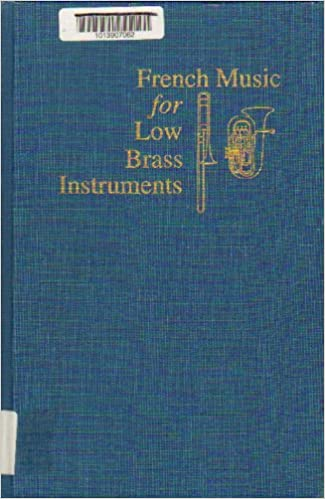 French Music for Low Brass Instruments: An Annotated