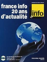 France info 20 ans d'actualité (1CD audio) par Sylvie Johnsson