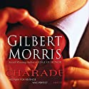 Charade Audiobook by Gilbert Morris Narrated by Raymond Scully