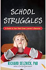 School Struggles: A Guide to Your Shut-Down Learner's Success