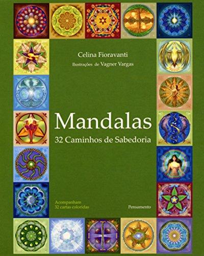 Mandalas: 32 Caminhos De Sabedoria