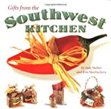 Gifts from the Southwest Kitchen