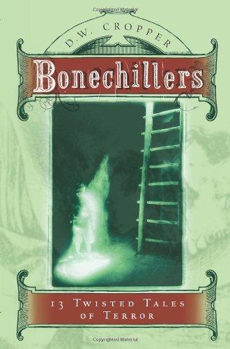 Bonechillers: 13 Twisted Tales of Terror pdf epub