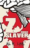 Zombie Slaver, Al Line, 1500369764