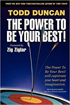 Book Power to Be Your Best, The by Todd Duncan (2009-08-10)