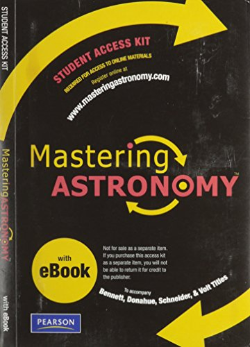 Mastering Astronomy with Pearson EText Student Access Kit for Bennett, Donahue, Schneider and Voit (ME Component)