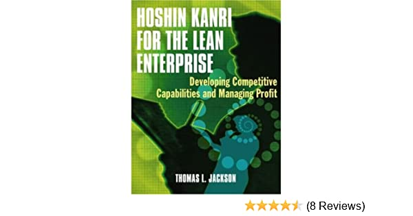 Hoshin kanri the strategic approach to continuous improvement ebook hoshin kanri for the lean enterprise developing competitive hoshin kanri for the lean enterprise developing competitive fandeluxe Images