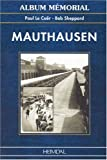 Mauthausen, Paul Le Caer and Bob Sheppard, 2840481278