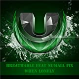 When Lonely (Original Mix)