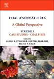 img - for Coal and Peat Fires: A Global Perspective: Volume 3: Case Studies   Coal Fires book / textbook / text book