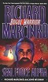 Seal Force Alpha, Richard Marcinko and John Weisman, 0671000721
