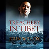 Treachery in Tibet: Simon Fonthill Series, Book 14 | John Wilcox
