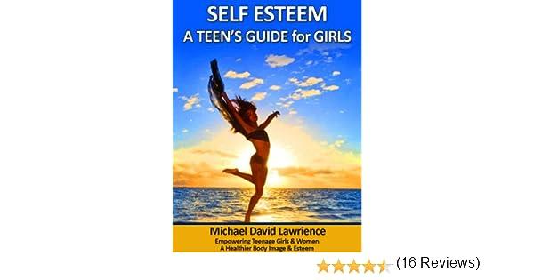 Amazon.com: Self-Esteem: A Teen's Guide for Girls eBook: Michael ...