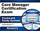 Care Manager Certification Exam Flashcard Study System: Care Manager Test Practice Questions & Review for the Care Manager Certification Exam