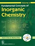 Fundamental Concepts of Inorganic Chemistry: Volume 6