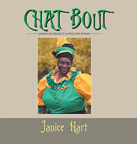 Download Chat Bout: Jamaican Dialect & English Poems pdf
