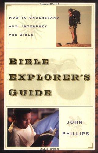 Top 4 recommendation bible explorers guide john phillips